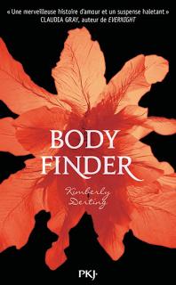 Body Finder tome 1 Kimberly Derling PKJ