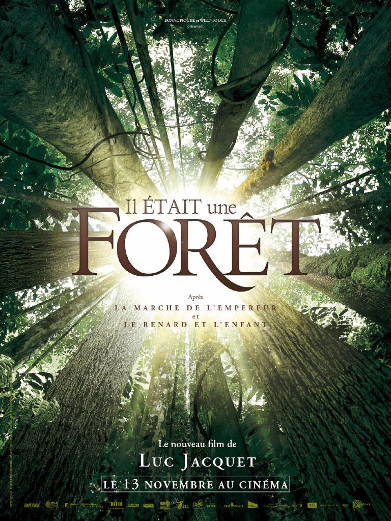 Il était une forêt - Affiche
