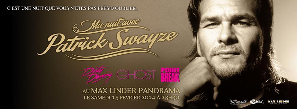 Ma nuit avec Patrick Swayze au Max Linder