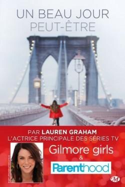 Lauren Graham Un Beau Jour Peut-Être cover