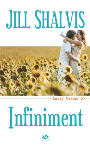 Cover-Infiniment_Jill_Shalvis_Milady_Romance