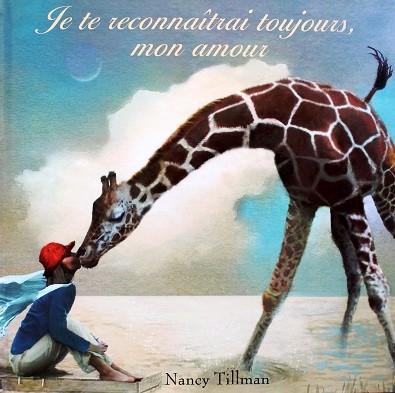 Je-te-reconnaitrai-toujours-mon-amour-Nancy Tillman