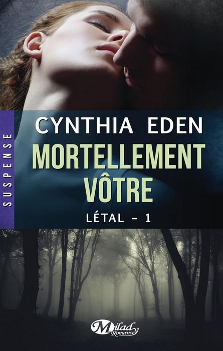 Mortellement votre Cynthia Eden Couverture