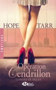 Contes de Filles, Tome 1 - Opération Cendrillon- Hope Tarr