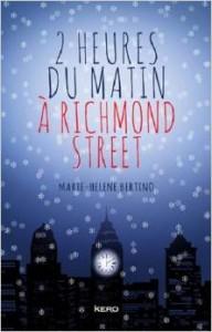 2 heures du matin Richmond Street Marie Helène Bertino