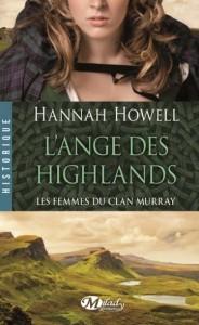 Les femmes du clan Murray - Tome 1 - L'ange des Highlands d'Hannah Howell