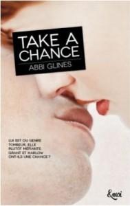Chances, Tome 1 - Take a Chance Abbi Glines