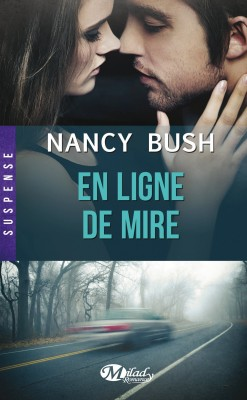 nulle-part-tome-1-en-ligne-de-mire-nancy-bush