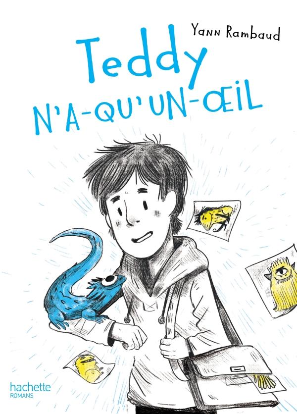 teddy n a qu un oeil Yann Rambaud