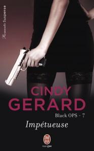 Black OPS, tome 7 - Impétueuse de Cindy Gérard