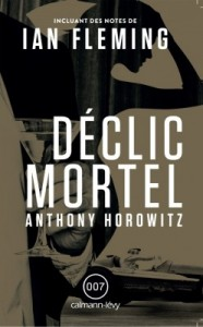 Déclic mortel de Anthony Horowitz