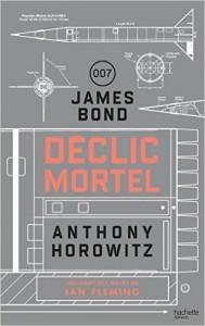 Déclic mortel de Anthony Horowitz Hachette romans