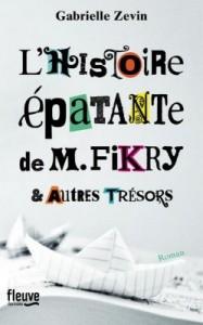 L'Histoire épatante de M. Fikry & Autres trésors, de Gabrielle Zevin