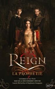 Reign Tome 1 - La Prophétie de Lily Blake