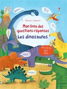 Mon livre de questions réponses les dinosaures usborne