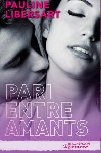 Pari entre amants de Pauline Libersart