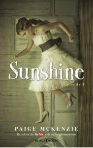 Sunshine épisode 1 de Paige McKenzie