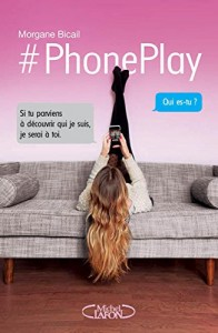 phoneplay de Morgane Bicail