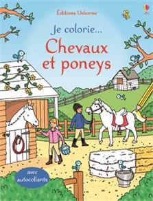 Je colorie ... Chevaux et poneys Usborne