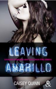Leaving Amarillo de Caisey Quinn