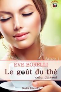 le-gout-du-the-celui-du-vent-tome-1-eve-borelli