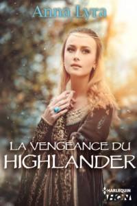 La vengeance du Highlander Anna Lyra