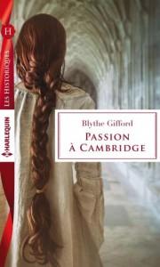 Passion à Cambridge-Blythe Gifford