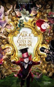 Alice – De L'autre cote du miroir – Le roman du film
