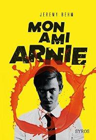Mon ami Arnie de Jeremy Behm