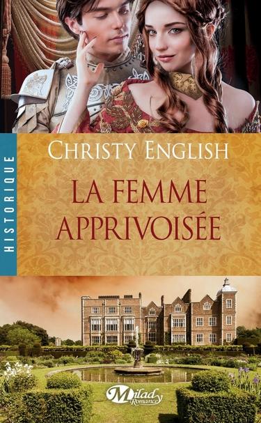 Shakespeare in Love, Tome 1, La Femme Apprivoisee de Christy English