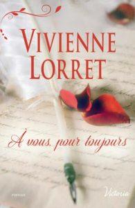 A vous, pour toujours Vivienne Lorret
