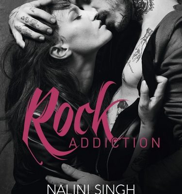 Rock Addiction de Nalini Singh