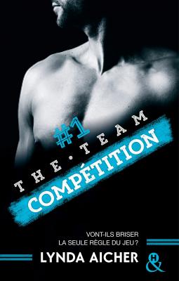 1-competition-serie-the-team-par-lynda-aicher