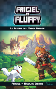 frigiel-et-fluffy-tome-1-le-retour-de-lender-dragon-par-frigiel-digard-nicolas-frick-thomas