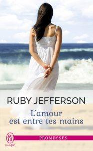 lamour-est-entre-tes-mains-par-ruby-jefferson
