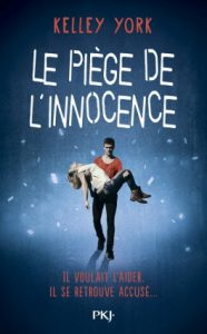 le-piege-de-l-innocence-kelley-york