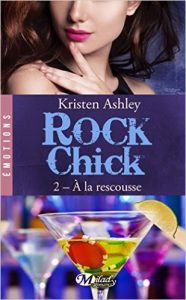 rock-chick-tome-2-a-la-rescousse-kristen-ashley