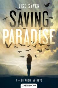 saving-paradise-tome-1-en-proie-au-reve-lise-syven