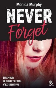 never-tear-us-apart-tome-1-forget-monica-murphy