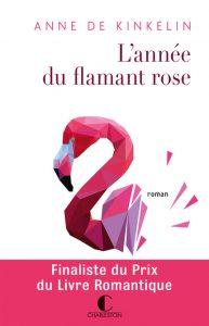 lannee-du-flamant-rose-de-anne-de-kinkelin